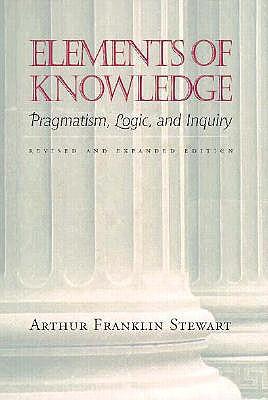 Elements of Knowledge By Stewart, Arthur Franklin