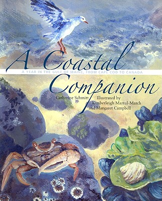 A Coastal Companion By Schmitt, Catherine/ Martul-March, Kimberleigh (ILT)/ Campbell, Margaret (ILT)